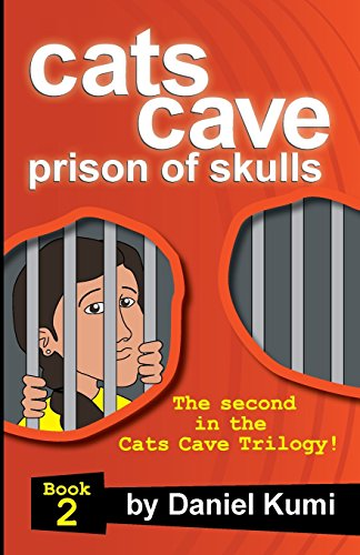 9780692476338: Cats Cave Prison of Skulls