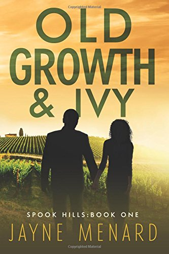 9780692476376: Old Growth & Ivy (Spook Hills Trilogy) (Volume 1)