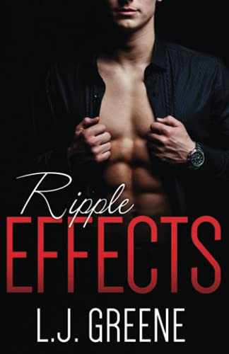 Ripple Effects: Greene, L.J.