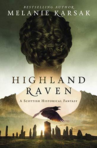 9780692478196: Highland Raven: Volume 1 (The Celtic Blood Series)