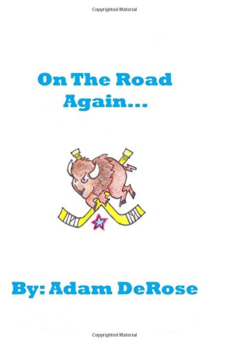 9780692479629: On the Road Again: My Hockey Memoirs