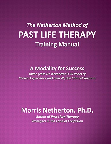 9780692480786: The Netherton Method of Past LIfe Therapy Training Manual: A Modality for Success