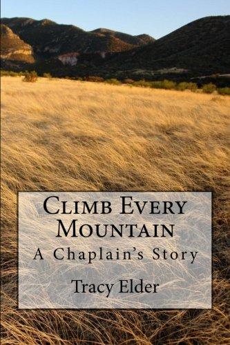 9780692480861: Climb Every Mountain: A Chaplain's Story