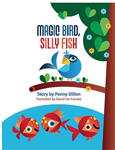 9780692481646: Magic Bird, Silly Fish