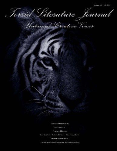 9780692482636: Torrid Literature Journal (XV): Volume XV Untamed Creative Voices (Volume 15)