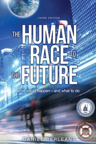 9780692482766: The Human Race to the Future: What Could Happen - and What to Do