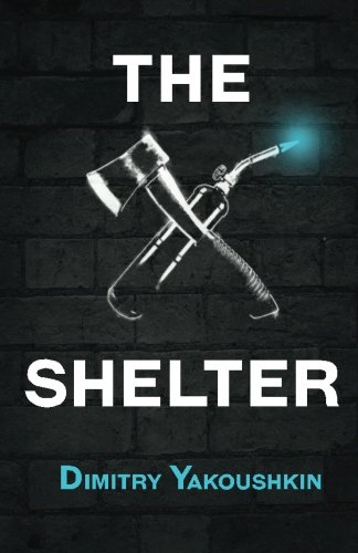 9780692483503: The Shelter (The Shelter Series)