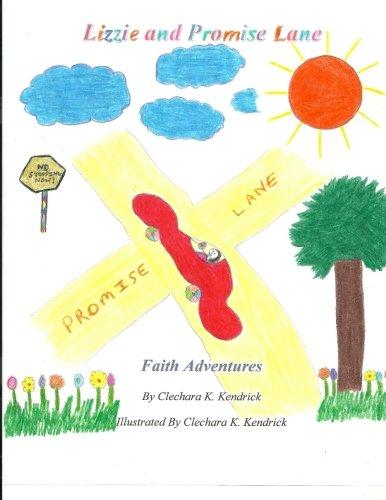 9780692483510: Lizzie and Promise Lane (Faith Adventures) (Volume 1)