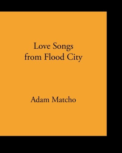 9780692484210: Love Songs from Flood City
