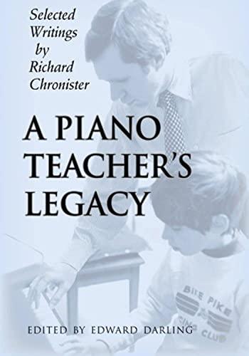 9780692484500: A Piano Teacher's Legacy