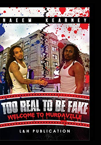 9780692484623: Too Real to be Fake: Welcome to murdaville