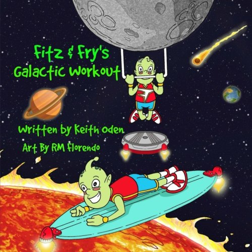 9780692484821: Fitz & Fry's Galactic Workout