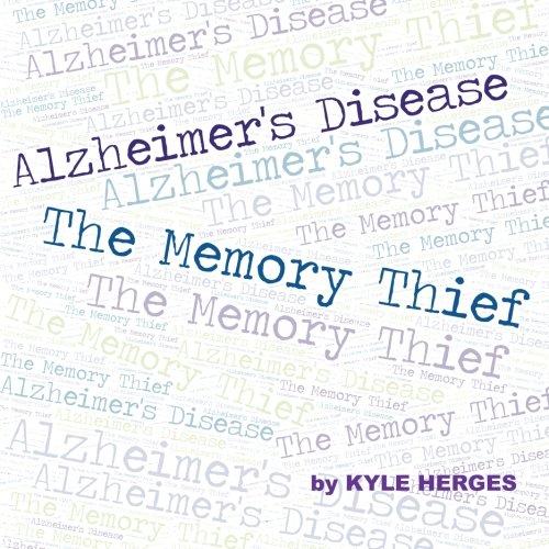 9780692485330: Alzheimer's Disease: The Memory Thief