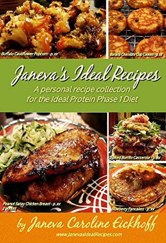 9780692485835: Janeva's Ideal Recipes: A Personal Recipe Collection for the Ideal Protein Phase 1 Diet