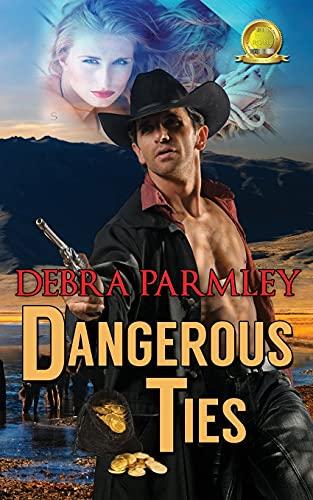 Dangerous Ties: Debra Parmley