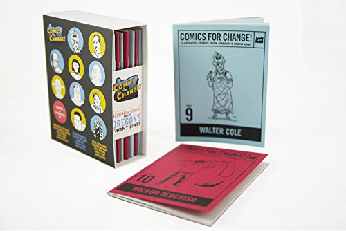 9780692486832: Comics for Change! Illustrated Stories From Oregon's Front Lines