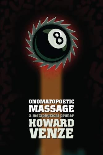 9780692487037: Onomatopoetic Massage: a metaphysical primer