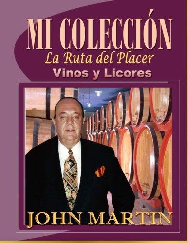 9780692487150: Mi Coleccion Vinos y Licores: