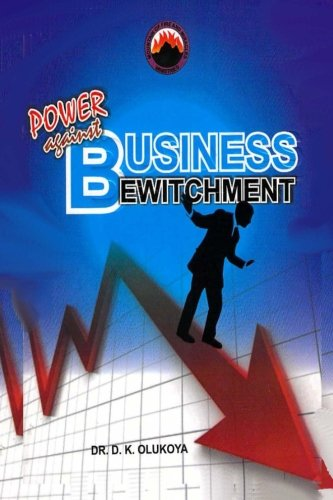 9780692487341: Power Against Business Bewitchment