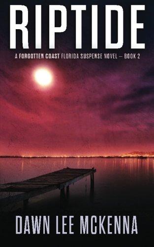 9780692487440: Riptide (The Forgotten Coast Florida Suspense Series) (Volume 2)