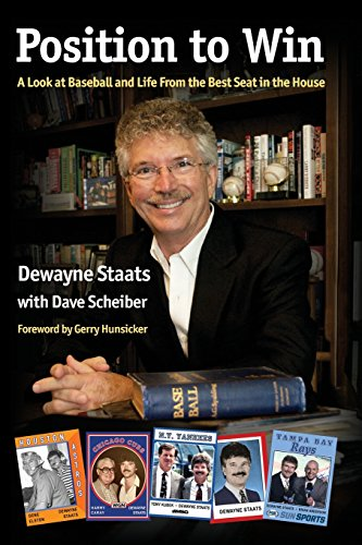 Position to Win: A Look at Baseball and Life From the Best Seat in the House: Dave Scheiber; ...