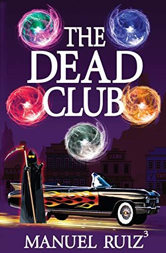 9780692488751: The Dead Club (Volume 1)