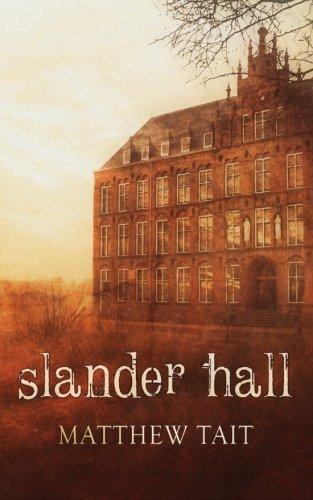 9780692490822: Slander Hall