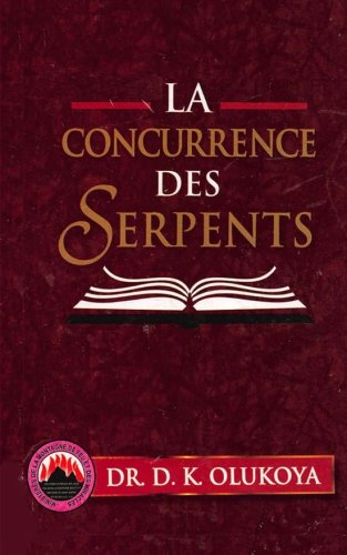 9780692491348: La Concurrence des Serpents (French Edition)