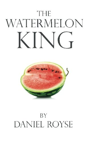 9780692491720: The Watermelon King