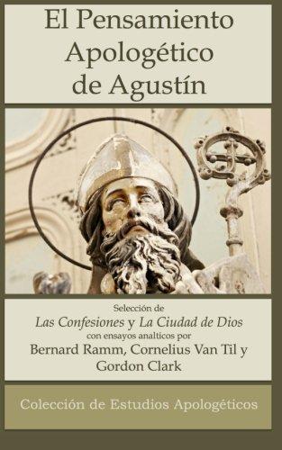 9780692492659: El Pensamiento Apologético de Agustín de Hipona (Colección de Estudios Apologéticos) (Volume 3) (Spanish Edition)