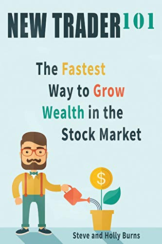 9780692492741: New Trader 101: The Fastest Way to Grow Wealth in the Stock Market
