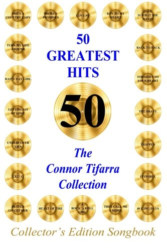 9780692493052: 50 GREATEST HITS The Connor Tifarra Collection