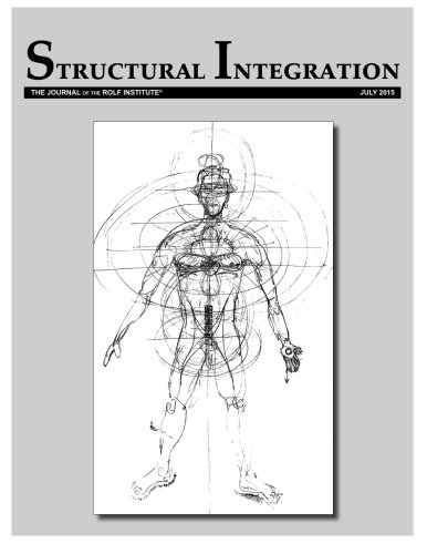 9780692493311: Structural Integration: The Journal of the Rolf Institute, Vol. 43:2: Volume 43