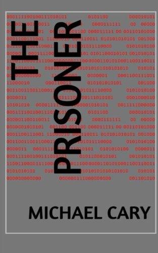 9780692493816: The Prisoner