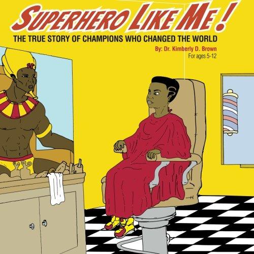 9780692494844: SUPERHERO LIKE ME: The True Story of Champions who Changed the World! (Education Like Me)