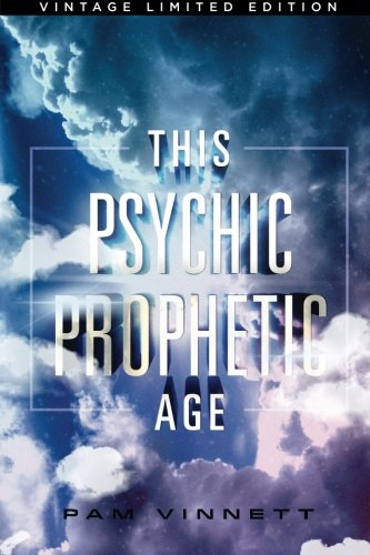 9780692495520: This Psychic Prophetic Age