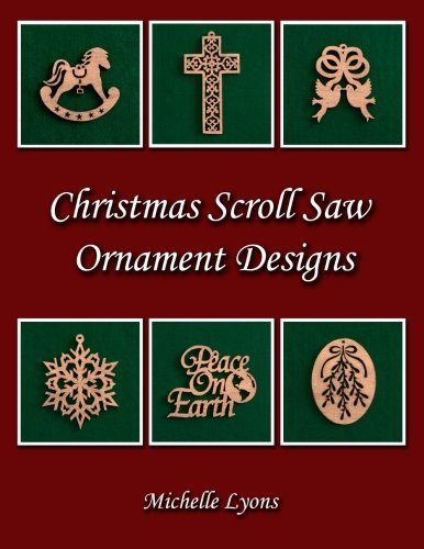 Christmas Scroll Saw Ornament Designs: Michelle Lyons
