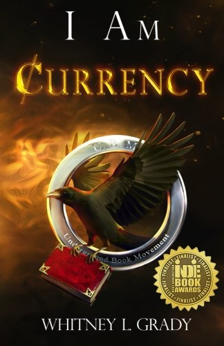 9780692496299: I Am Currency (Volume 1)