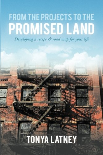 9780692497319: From the Projects to the Promised Land