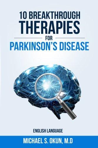 9780692497418: 10 Breakthrough Therapies for Parkinson's Disease: English Edition
