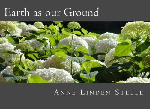 9780692497593: Earth as our Ground