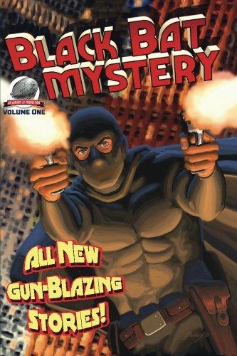 Black Bat Mysteries Volume One: Aaron Smith; Andrew Salmon; Frank Schildiner; Mark Justice
