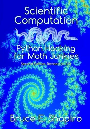 9780692498552: Scientific Computation: Python Hacking for Math Junkies