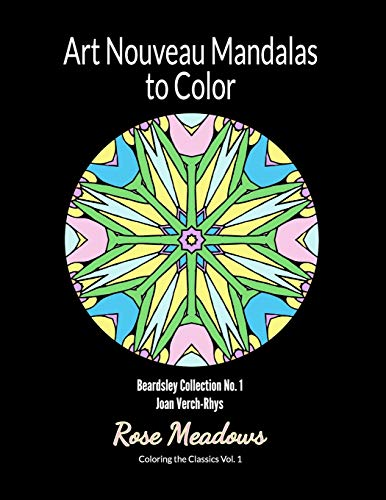 9780692499184: Art Nouveau Mandalas to Color: Beardsley Collection No. 1 (Coloring the Classics) (Volume 1)