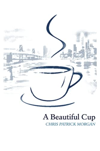 9780692499634: A Beautiful Cup