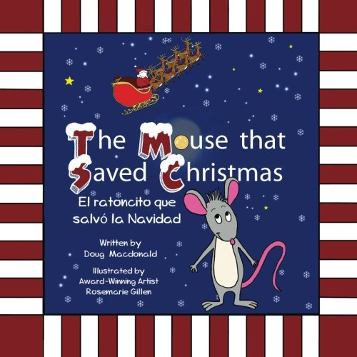 9780692499719: The Mouse That Saved Christmas