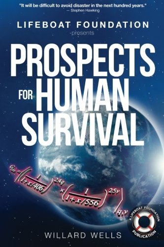 9780692500170: Prospects for Human Survival