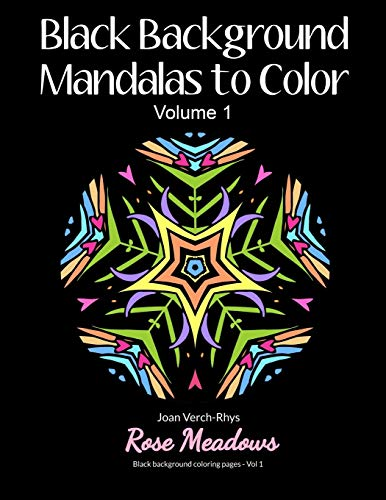 9780692500798: Black Background Mandalas to Color: Volume 1 (Black Background Coloring Pages)