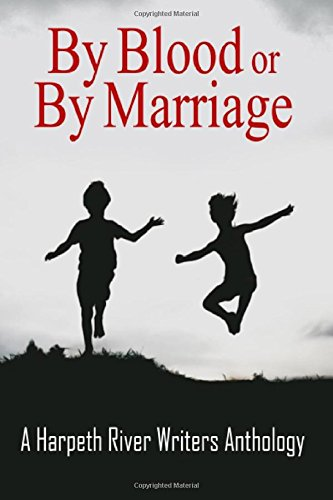 By Blood or By Marriage: A Harpeth: Davis, John Neely,