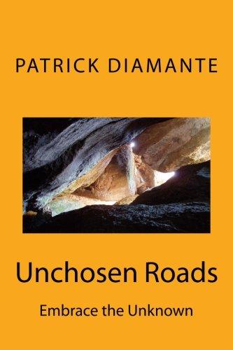 9780692501979: Unchosen Roads
